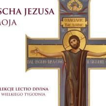 23-25 marca 2018: Pascha Jezusa i moja.